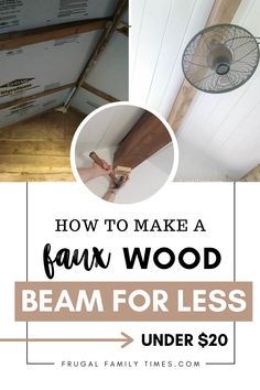This faux beam is made from real wood and cost us less than $20 to make. A faux wood beam can be a lovely accent to a cottage or cabin ceiling - ours is a bunkie. We made ours super simply and we've shared our easy tutorial. We used our reclaimed wood-look stain to finish the project for pennies. Faux Wood Beams, For Less, How To Make Diy, Home Look, Real Wood, It Is Finished