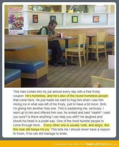 Homeless Man = Nicest customer