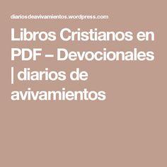 Libros Cristianos en PDF – Devocionales | diarios de avivamientos