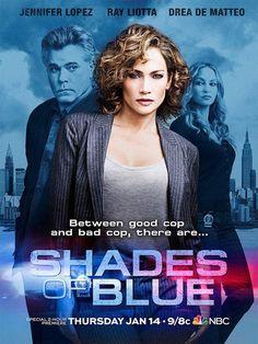 Shades of Blue une série TV de Adi Hasak avec Jennifer Lopez, Ray Liotta…
