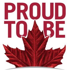 Proud to be Canadian ~ LOVE my Country Happy Canada Day Canadian Things, I Am Canadian, Canadian Girls, Canadian History, Canadian Flags, Canadian Beer, Canadian Cuisine, Canadian Maple, Ontario