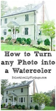 How to turn any photo into a watercolor