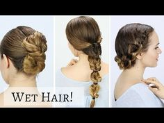 3 Quick Hairstyles for Wet Hair! This is great for running out the door before school or work!