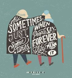 Sometimes when you say forever you just mean it