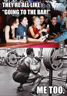 Going to the bar | Fitness | gym | workout | inspiration | humor