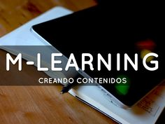 Creando contenidos para M-Learning - created by Merecedes Kamijo with Haik Deck, the free presentation app for iPad