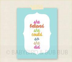 She Believed Home Art  Custom Wall Print by BabyBirdandBubBub, $15.00