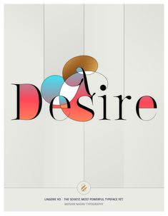 Desire. Made with the new Lingerie Xo - The Sexiest, Most Powerful Typeface Yet. By Moshik Nadav Typography. Available on: www.moshik.net #lingeriexo #xo #typography #type #newfont #newtypeface #fonts #font #typeface #fashion #fashiontypography #fashionmagazine #logo #logotype #moshik #moshiknadav #ligatures #ligature #typografie #swashes #graphicdesign #branding #packaging #desire