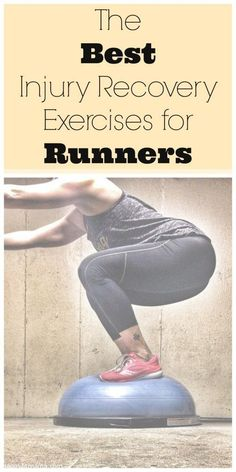 Get back to your running life with this guide for the Best Injury Recovery Exercises for Runners  happyfitmama.com