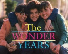 the wonder years!