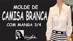 COMO FAZER MOLDE DE CAMISA BRANCA FEMININA COM MANGA 3/4 COM CÉLIA ÁVILA