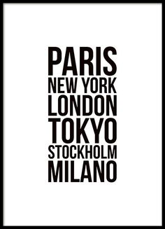 Black and white typography poster with fashion week cities. Black and white typography poster with f Text Poster, Mode Poster, Poster Poster, Quote Posters, White Tumblr, Wallpaper Animé, Desenio Posters, Motivation Poster, School Signs