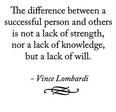 Google Image Result for http://www.changedbychance.com/wp-content/uploads/2012/06/Vince-Lombardi-Quote-Success.png