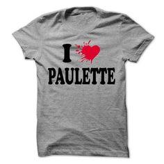 I love PAULETTE - 99 Cool Name Shirt ! - #old tshirt #sweatshirt hoodie. SAVE => https://www.sunfrog.com/LifeStyle/I-love-PAULETTE--99-Cool-Name-Shirt-.html?68278