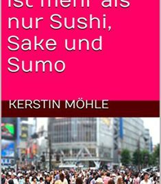 Tokyo Ist Mehr Als Nur Sushi Sake Und Sumo PDF