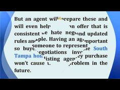 http://www.TampaTodayRealEstate.com/ - Let Tampa FL REALTORSⓇ do the work when buying a new home, these are the important roles a Tampa FL REALTORSⓇ play when it comes to home buying. Let me help you get the best deal with my knowledge and experience in homes for sale in South Tampa area. Call me, Mary G. Diaz at 813-245-9677