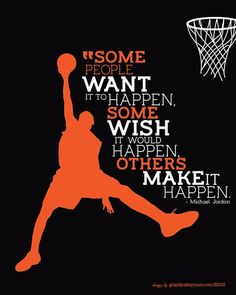 MICHAEL JORDAN 'Make It Happen' Quote Typographic Poster - 16x20 digital file - instant download -Basketball Dunk Graphic