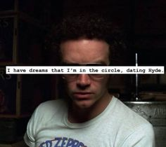 That's my dream 70 Show, That 70s Show, I Got This, My Love, Hyde, Confessions, My Dream, Eye Candy, Dojo