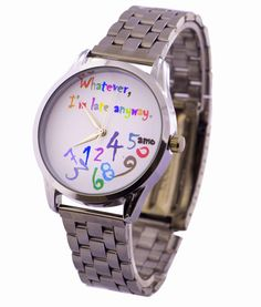 Wrist Watch Whatever Im Late Anyway Unisex by Lateanywaywatch