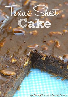 Chocolate Cake...Texas Sheet Cake (1) From: OMG Chocolate Desserts, please visit