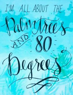 Summer Quotes : QUOTATION – Image : As the quote says – Description We're all about Palm Trees and 80 Degrees. Motivacional Quotes, Beach Quotes, Great Quotes, Quotes To Live By, Inspirational Quotes, Beach Sayings, Beach Poems, Funny Quotes, Life Quotes
