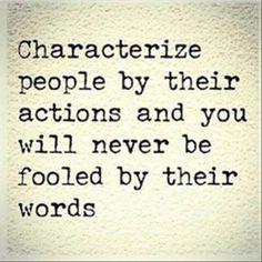 Character that's some good advice цитаты, истины, позитивные цитаты. Quotable Quotes, Wisdom Quotes, True Quotes, Motivational Quotes, Honesty Quotes, Integrity Quotes, Fool Quotes, Fakers Quotes, Quotes Of Strength