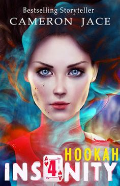 Life of a bookworm: Book Blitz and Giveaway: Hookah by Cameron Jace (Insanity #4) @cameronjace