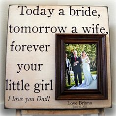 I like this quote...maybe up on a screen before the father/daughter dance?