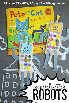 Popsicle Stick Robots - Kid Craft