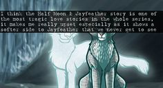 *sob* ((Halfmoon should be reincarnated like Jayfeather into Halfkit, daughter of Cinderheart.. She should become Jayfeather's apprentice and Jayfeather will name her Halfmoon after his love.. Then they'll be together, even in StarClan...))