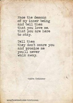 """""""We are all searching for someone whose demons play well with ours.."""""""