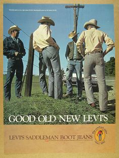 1974 Levi's Saddleman Boot Jeans levi strauss vintage print Ad | eBay Vintage Advertisements, Vintage Ads, Vintage Prints, Seventies Fashion, Retro Fashion, Vintage Fashion, Cowboy Gear, Pin Up Posters, Raw Denim