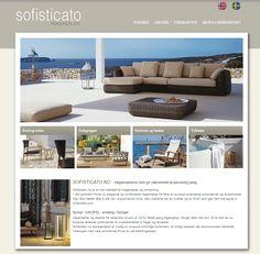 Nettsiden Sofisticato drives av to firmaer med lidenskap for hager og uterom. De har valgt Idium Web+. Outdoor Sectional, Sectional Sofa, Outdoor Furniture Sets, Outdoor Decor, Sun Lounger, Website, Elegant, Design, Home Decor