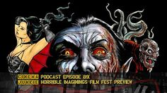Horrible Imaginings Film Festival enters its 7th year and expands to five day...