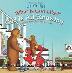 Dr. William Lane Craig's children's books!!!! Yes please!