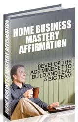 Home Business Mastery Affirmation http://www.plrsifu.com/home-business-mastery-affirmation/ eBooks, Master Resell Rights, Niche eBooks #HomeBusiness Affirmations are self-talk statements & better presented to the subconscious. These fresh images are viewed as credible by the subconscious & are placed in the area of subconscious having to do with the power to enhance the ability to pull up