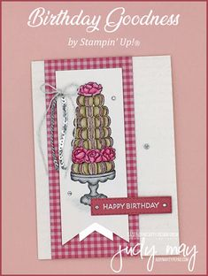 Stampin' Up! Birthday Goodness - Judy May, Just Judy Designs, Melbourne Hand Made Greeting Cards, Making Greeting Cards, Vintage Birthday Cards, Thing 1, Card Sentiments, Happy Birthday Images, Vintage Postcards, Vintage Images, Stamping Up