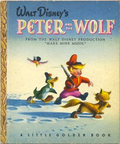 Walt Disney's Peter and the Wolf adapted by the Walt Disney studio and pictures by Richard Kelsey, Simon Schuster, 1946, 1947, B edition