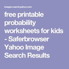 free printable probability worksheets for kids - Saferbrowser Yahoo Image Search Results