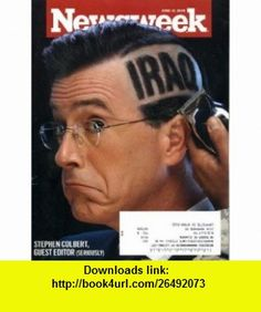 Newsweek June 15, 2009 Stephen Colbert Cover  Guest Editor Stephen Colbert ,   ,  , ASIN: B002NWSD9S , tutorials , pdf , ebook , torrent , downloads , rapidshare , filesonic , hotfile , megaupload , fileserve