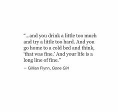 """""""And your life is a long line of fine."""""""