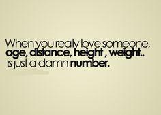 Cuando realmente amas a alguien la edad, distancia altura y peso no son más que números