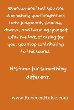 """More where this came from in my Ebook """"Big Bad (ass) Book of Judgment. Available FREE at my website. www.RebeccaHulse.com #accessconsciousness"""