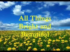 Bible Curriculum Week 1 - The Lord God made all. Genesis 2:9 Song: All Things Bright and Beautiful