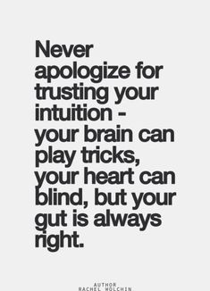 Always trust your intuition! If it doesn't feel right then somethings wrong.
