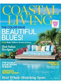 Coastal Living Magazine March 2014 Issue   Coastal Living