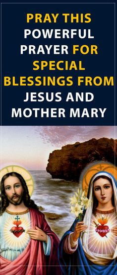 Pray this Powerful Prayer for Special Blessings from Jesus and Mother Mary During Lent #prayer #jesus #mary