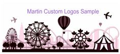 Martin Custom Logos and Art Work Sample Like Us On Facebook #customlogo #logodesign #logo #artwork #websitegraphics #graphics #businesslogo #ncstatefair #ferriswheel #tent #airplane