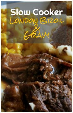 Slow Cooker London Broil Gravy I dont think Ill ever have it any other way after this It makes incredible hot beef sandwiches as leftovers too Crockpot Dishes, Crock Pot Slow Cooker, Crock Pot Cooking, Beef Dishes, Cooking Rice, Cooking Turkey, Healthy Cooking, London Broil Slow Cooker, Cooking London Broil
