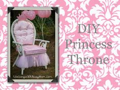 DIY Princess Throne, tulle& pink: I love this idea for the bachelorette to sit in!